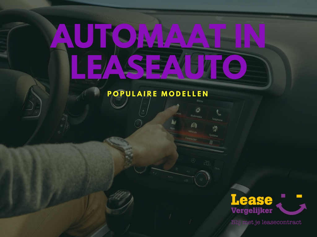 Automaat in leaseauto